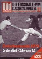 WM-Klassikersammlung, Folge 11 <br>Zwischenrunde 1974: Deutschland - Schweden