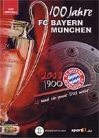 100 Jahre FC Bayern München...und ein paar Titel mehr