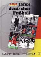 100 Jahre deutscher Fußball